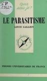 Louis Gallien et Paul Angoulvent - Le parasitisme.