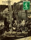 Louis Garans et Henri Belbéoch - Belle-Ile-en-Mer - Souvenirs... Souvenirs....