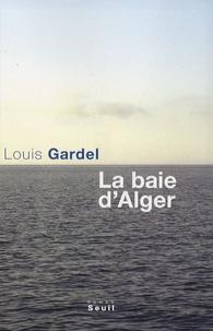 Louis Gardel - La baie d'Alger.
