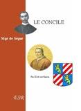 Louis-Gaston-Adrien de Ségur - Le Concile.