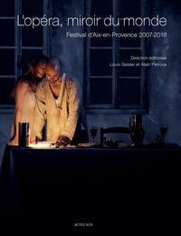 Deedr.fr L'opéra, miroir du monde - Festival d'Aix-en-Provence 2007-2018 Image