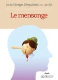 Louis-Georges Désaulniers - Le mensonge.