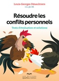 Louis-Georges Désaulniers - Résoudre les conflits personnels.