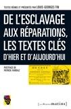 Louis-Georges Tin - De l'esclavage aux réparations : les textes-clés d'hier et aujou.