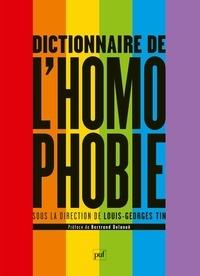 Louis-Georges Tin et  Collectif - Dictionnaire de l'homophobie.