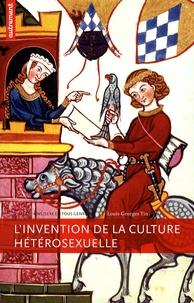 Louis-Georges Tin - L'invention de la culture hétérosexuelle.