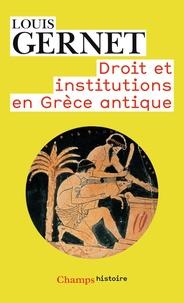 Louis Gernet - Anthropologie de la Grèce antique Tome 2 - Droit et institutions en Grèce antique.
