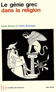 Louis Gernet - Le génie grec dans la religion.