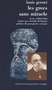 Louis Gernet - Les Grecs sans miracle.
