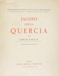 Louis Gielly et Édouard Schneider - Jacopo della Quercia.