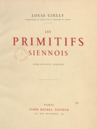 Louis Gielly - Les primitifs siennois.