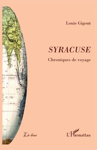 Louis Gigout - Syracuse - Chroniques de voyage.