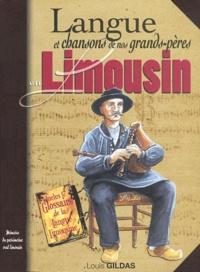 Louis Gildas - Langue et chansons de nos grands-pères en Limousin.