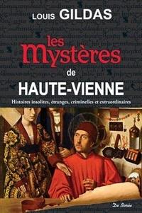 Louis Gildas - Les mystères de Haute-Vienne.