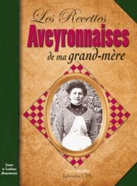 Louis Gildas - Les recettes aveyronnaises de ma grand-mère.