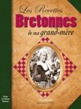 Louis Gildas - Les recettes bretonnes de ma grand-mère.