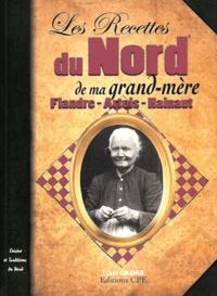 Louis Gildas - Les Recettes du Nord de ma grand-mère - Flandre-Artois-Hainaut.
