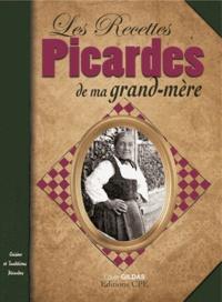Louis Gildas - Les Recettes picardes de ma grand-mère.