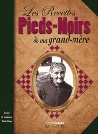 Louis Gildas - Les Recettes Pieds-Noirs de ma grand-mère.