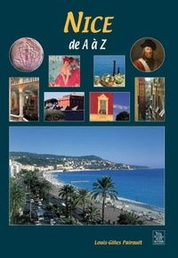Louis-Gilles Pairault - Nice de A à Z.