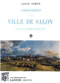 Louis Gimon - Chroniques de la ville de Salon - Depuis son origine jusqu'en 1792.