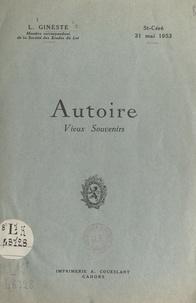 Louis Gineste - Autoire - Vieux souvenirs.