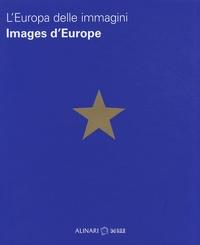 Louis Godart - Images d'Europe - Edition bilingue français-italien.