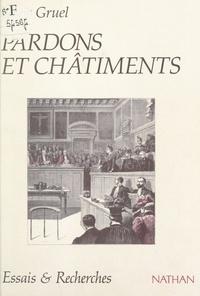 Louis Gruel et François DE SINGLY - Pardons et châtiments - Les jurés français face aux violences criminelles.