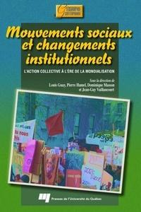 Louis Guay - Mouvements sociaux et changements institutionnels.