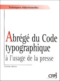 Abrégé du code typographique à l'usage de la presse - Louis Guéry |