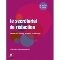 Louis Guéry et Stéphane Lutz-Sorg - Le secrétariat de rédaction - Relecture, editing, suivi de réalisation.