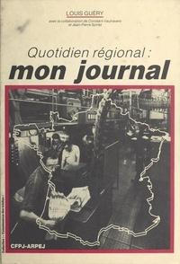 Louis Guéry - Quotidien régional : mon journal.