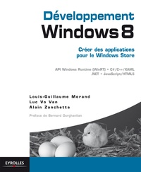 Louis-Guillaume Morand et Luc Vo Van - Développement Windows 8 - Créer des applications pour le Windows Store.