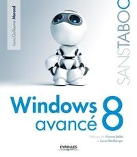 Windows 8 avancé - Louis-Guillaume Morand |