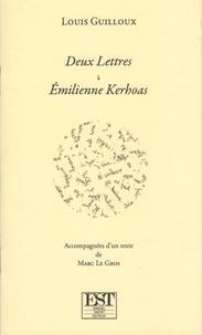 Louis Guilloux - Deux Lettres à Emilienne Kerhoas.