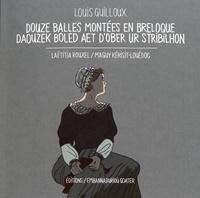 Louis Guilloux - Douze balles montées en breloque.