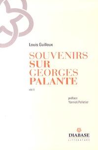 Louis Guilloux - Souvenir sur Georges Palante.