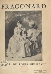 Louis Guimbaud et J. Wittmann - Fragonard.