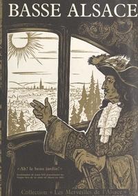Louis Hæringer et  Collectif - La basse Alsace.