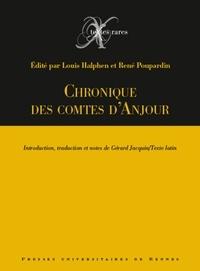 Louis Halphen et René Poupardin - Chronique des comtes d'Anjou.