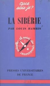 Louis Hambis et Paul Angoulvent - La Sibérie.