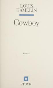 Louis Hamelin - Cowboy.