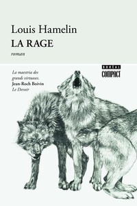 Louis Hamelin - La rage.