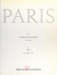Louis Hautecœur et  Collectif - Paris (1) - Des origines à 1715.