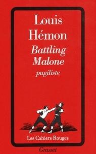 Louis Hémon - Battling Malone, pugiliste.