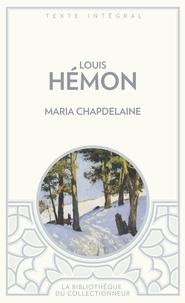 Louis Hémon - Maria Chapdelaine.