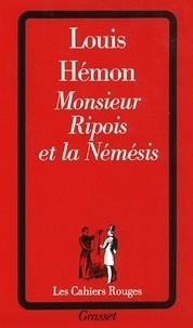 Louis Hémon - Monsieur Ripois et la Némésis.