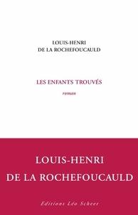 Louis-Henri de La Rochefoucauld - Les enfants trouvés.