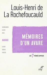 Louis-Henri de La Rochefoucauld - Mémoires d'un avare - L'Avarice.