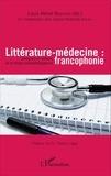 Louis-Hervé Ngafomo - Littérature-médecine - Emergence et radiance de la critique sociopathologique en francophonie.
